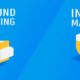 Outbound vs Inbound Marketing